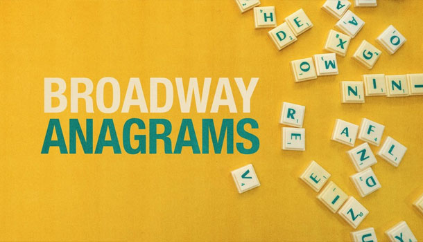 Broadway Anagrams