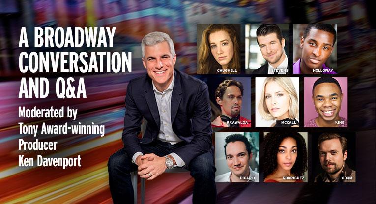 A Broadway Conversation and Q&A